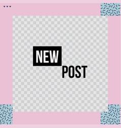 trendy geometric templates for social media post vector image