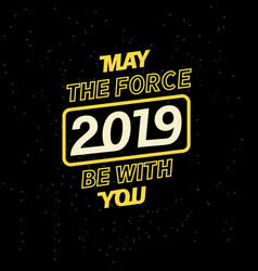 2019 may the force be with you for your seasonal vector