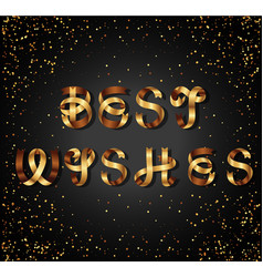 Best wishes gold sign on black background vector