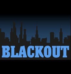 Blackout night city vector