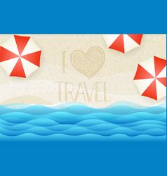 Sandy beach top view i love travel concept vector