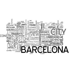 a brief guide to barcelona text word cloud concept vector image