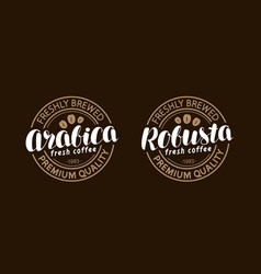 Coffee concept arabica robusta stamp or label vector