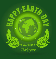 Happy earth day april 22 earth day poster design vector