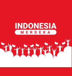 Indonesia merdeka card vector