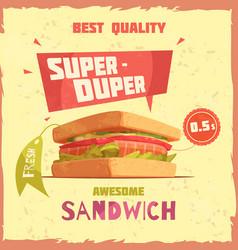 super duper sandwich promotional poster vector image