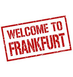 Welcome to frankfurt stamp vector
