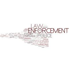 Enforcement word cloud concept vector