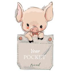 cute lovely cartoon pig on pocket vector image