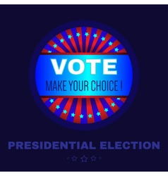 Digital usa election with make your choise vector image