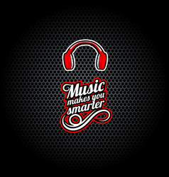 music makes you smarter words with headphones vector image