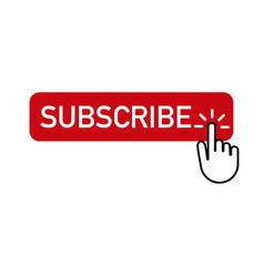 Red button subscribe with hand clicking on vector