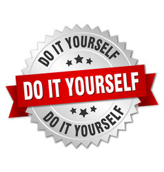 Do it yourself round isolated silver badge vector