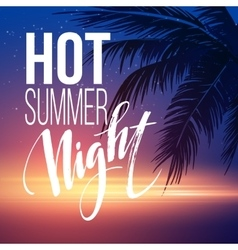 hot summer night party poster design vector image