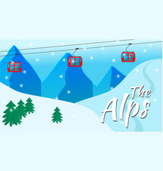 Trip to alps for winter holidays snow vector