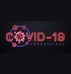 Neon sign covid-19 coronavirus quarantine warning vector