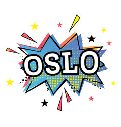 Oslo comic text in pop art style vector