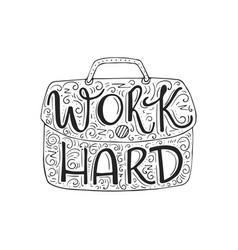 work hard handdrawn brush lettering vector image