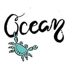 hand drawn lettering card about ocean vector image