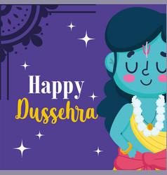 happy dussehra festival india cartoon lord vector image