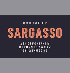 sargasso grunge san serif font alphabet vector image