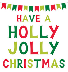 christmas holly jolly greeting card vector image