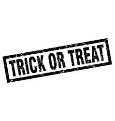 square grunge black trick or treat stamp vector image