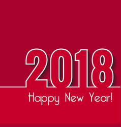 happy new year 2018 creative greeting card vector image