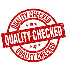 Quality checked round red grunge stamp vector