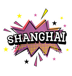 shanghai comic text in pop art style vector image