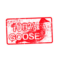 100 per cent goose - red rubber dirty grungy vector image vector image