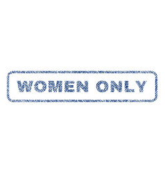Women only textile stamp vector