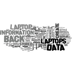 Backup data on your laptop text word cloud concept vector