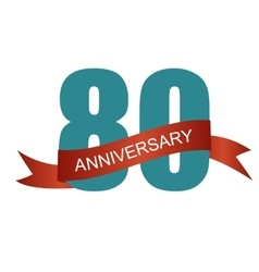 Eighty 80 Years Anniversary Label Sign for your vector image