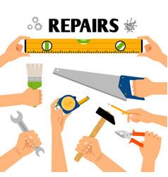 home repair tools in hands vector image vector image