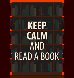 Book poster keep calm and read a book vector