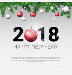 new year 2018 background with frame from fir vector image