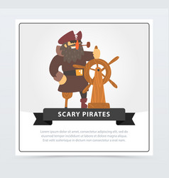 Pirate with eye patch at wheel scary pirates vector