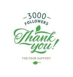 Thank you 3000 followers card ecology vector