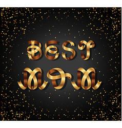 best mom gold sign on black background vector image