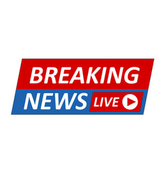 Breaking news logo live bannertv news mass media vector