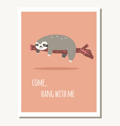 greeting card with cute lazy sloth and text vector image