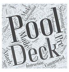 Pool Decks the Perfect Accessory for Aboveground vector