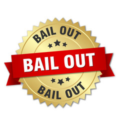 Bail out 3d gold badge with red ribbon vector