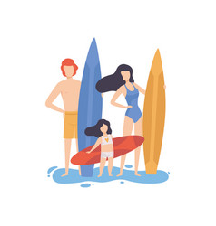 mom dad and daughter standing with surfboards on vector image
