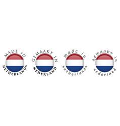 simple made in netherlands gemaakt in nederland vector image