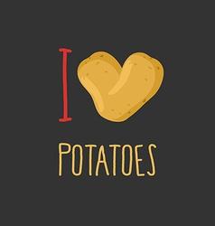 I love potatoes Heart of ripe potato vector image vector image