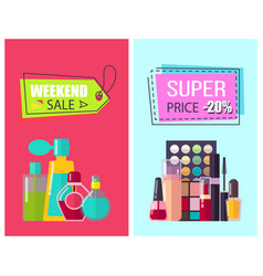 Super price for perfumes and cosmetics posters vector