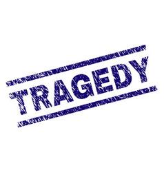 Grunge textured tragedy stamp seal vector