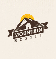 Mountain hostel creative outdoor adventure sign vector